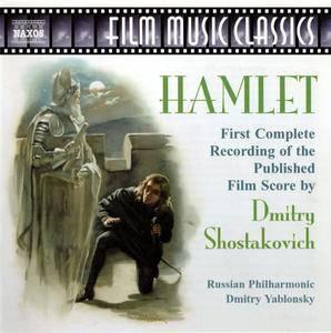 Russian PO, Dmitry Yablonsky - Dmitry Shostakovich: Hamlet - Music for the 1964 Film, Op. 116 (2004)