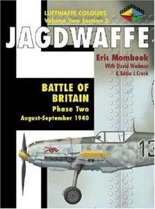 Jagdwaffe Volume Two, Section 2: Battle of Britain Phase Two: August-September 1940 (Luftwaffe Colours)