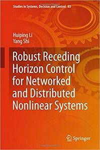 Robust Receding Horizon Control for Networked and Distributed Nonlinear Systems
