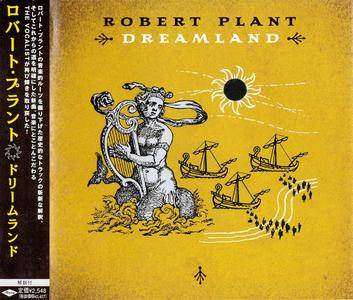 Robert Plant - Dreamland (2002) Japanese Press [Re-Up]