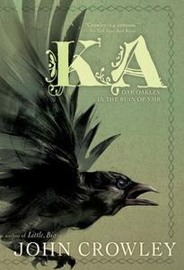 «Ka» by John Crowley