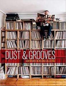 Dust & Grooves: Adventures in Record Collecting [Repost]