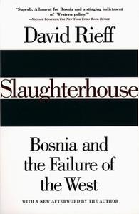 «Slaughterhouse» by David Rieff