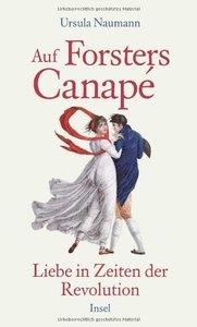 Auf Forsters Canapé: Liebe in Zeiten der Revolution (repost)