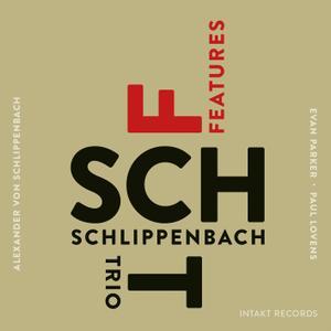 Schlippenbach Trio - Features (2015) [Official Digital Download]