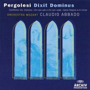 Pergolesi – Confitebor tibi, Domine; Chi non ode e chon en vede;  Salve Regina a-moll; Dixit Dominus Abbado, Kleiter, Bove)