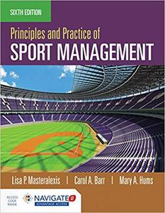 Principles and Practice of Sport Management Ed 6