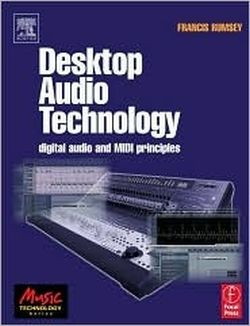 Desktop Audio Technology: Digital audio and MIDI principles (repost)