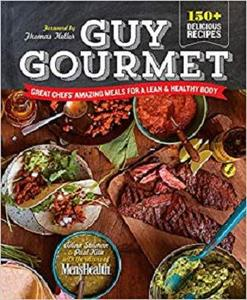 Guy Gourmet: Great Chefs' Best Meals for a Lean & Healthy Body [Repost]