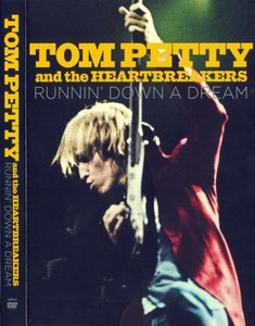 Tom Petty and The Heartbreakers - Runnin' Down A Dream (2007) [3 DVD Box Set] Re-up