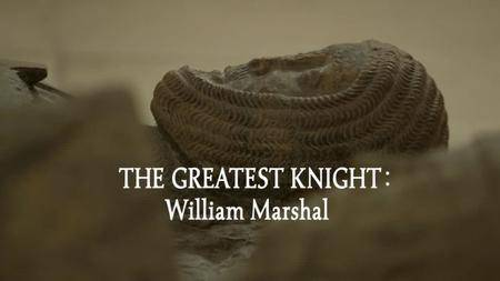 BBC - The Greatest Knight: William Marshal (2014)