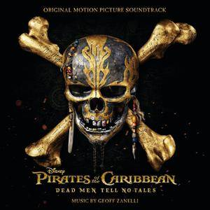Geoff Zanelli - Pirates Of The Caribbean: Dead Men Tell No Tales OST (2017)