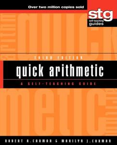 Quick Arithmetic A Self Teaching Guide, 3 Edition