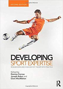 Developing Sport Expertise Ed 2