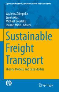 Sustainable Freight Transport: Theory, Models, and Case Studies