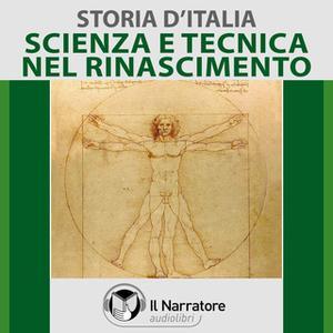 «Storia d'Italia - vol. 34 - Scienza e Tecnica nel Rinascimento» by AA.VV. (a cura di Maurizio Falghera)
