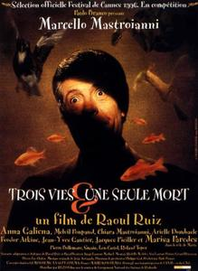 Three Lives and Only One Death (1996) Trois vies et une seule mort