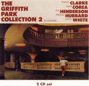 Clarke/Corea/Henderson/Hubbard/White - The Griffith Park Collection 2 (1983) [2CDs] {WOU 6262}