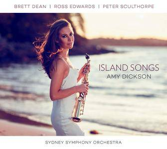 Amy Dickson, Sydney Symphony Orchestra - Island Songs: Peter Sculthorpe, Brett Dean, Ross Edwards (2015) [Re-Up]