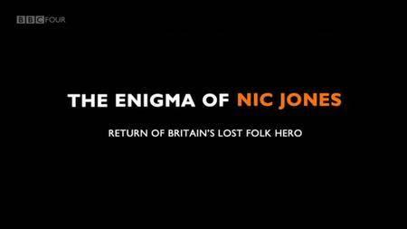 The Enigma of Nic Jones - Return of Britain's lost Folk Hero (2013)