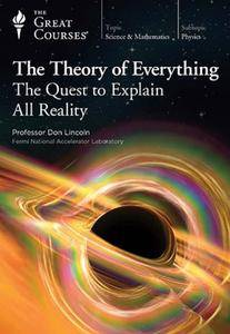 TTC Video - The Theory of Everything: The Quest to Explain All Reality [Reduced]