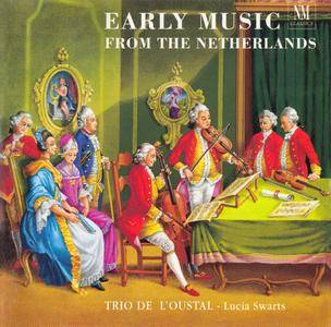 Early Music from The Netherlands - Trio de l'Oustal, Lucia Swarts (2000) {NM Classics 92101 rec 1998}