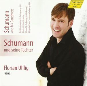 Florian Uhlig - Schumann: Piano Works, Vol. 5 - Schumann und seine Töchter (2013)