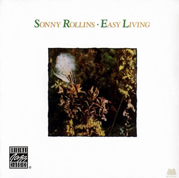 Sonny Rollins - Easy Living (1977) [Reissue 2006]