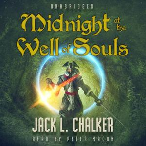 «Midnight at the Well of Souls» by Jack L. Chalker