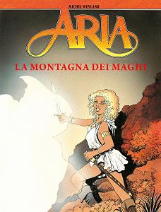 Aria - Volume 2 - La Montagna Dei Maghi