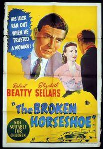 The Broken Horseshoe (1953)