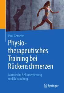 Physiotherapeutisches Training bei Rückenschmerzen: Motorische Befunderhebung und Behandlung