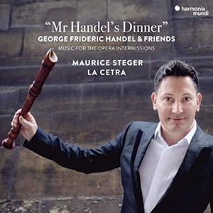 Maurice Steger & La Cetra - Mr Handels Dinner (2019)