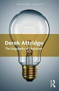 The Singularity of Literature (Routledge Classics)