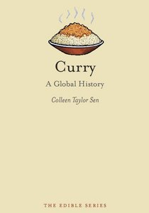 Curry: A Global History (repost)