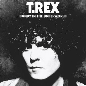 T. Rex - Dandy in the Underworld (Super Deluxe Edition) (1977/2019)