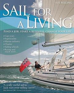 Sail for a Living (Wiley Nautical)