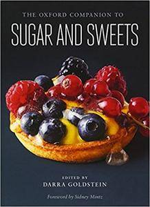 The Oxford Companion to Sugar and Sweets (Repost)