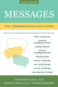 Messages : The Communication Skills Book, Fourth Edition
