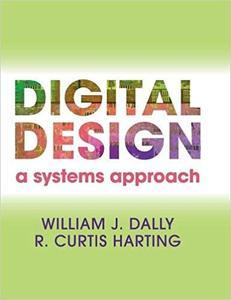 Digital Design: A Systems Approach