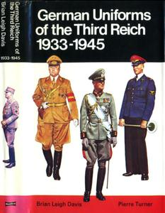 German Uniforms of the Third Reich, 1933-1945 (Blandford Colour Series)