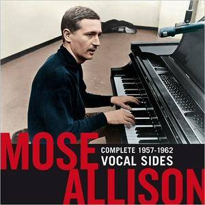 Mose Allison - Complete 1957-1962 Vocal Sides (2017)
