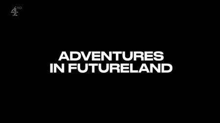 Ch4. - Adventures in Futureland: Instant Fame (2019)