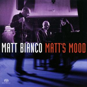 Matt Bianco - Matt's Mood (2004) [2.0 & 5.1] PS3 ISO + Hi-Res FLAC