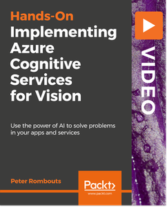 Implementing Azure Cognitive Services for Vision