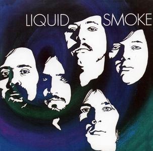 Liquid Smoke - Liquid Smoke (1970) [Reissue 1994]