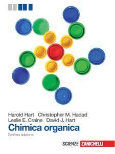 Harold Hart, Leslie E. Craine, David J. Hart – Chimica organica (2012)