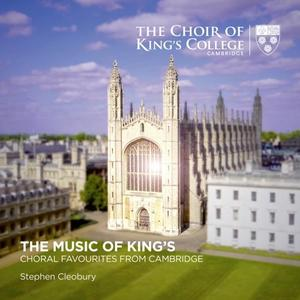 Stephen Cleobury & Choir of King's College, Cambridge - The Music of King's: Choral Favourites from Cambridge (2019)