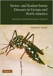 Vector- and Rodent-Borne Diseases in Europe and North America: Distribution, Public Health Burden, and Control
