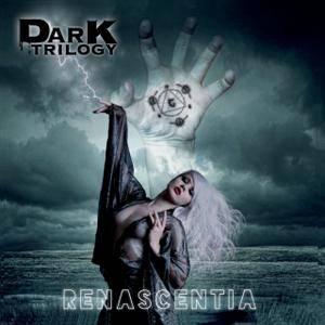 Dark Trilogy - Renascentia (2018)